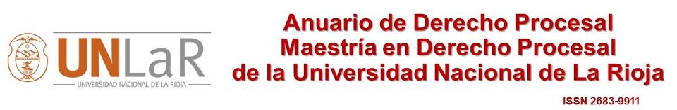 Anuario de Derecho Procesal de la Maestría en Derecho Procesal de la Universidad Nacional de La Rioja
